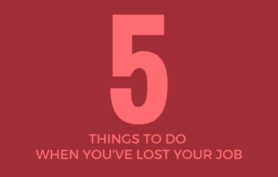 5 Things to Do When You've Lost Your Job