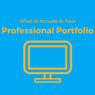 What to Include in Your Professional Portfolio
